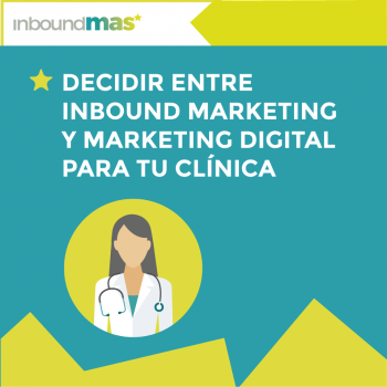 elegir_inbound_marketing_marketing_digital_clinica